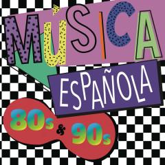 Música Espanõla 80s y 90s