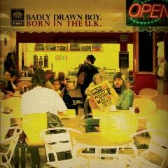 Born In The UK - Badly Drawn Boy