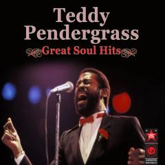 Great Soul Hits - Teddy Pendergrass