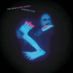 Vampiric way - The Bewitched Hands