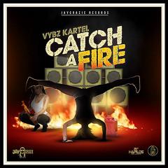 Catch a Fire - Vybz Kartel