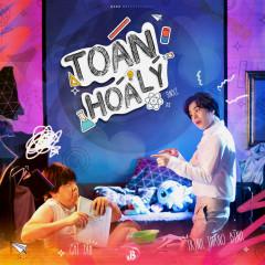 Toán Lý Hóa (Single) - Trịnh Thăng Bình, Chí Tâm