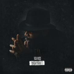 Black Market - Rick Ross