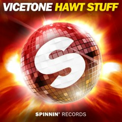 Hawt Stuff - Vicetone
