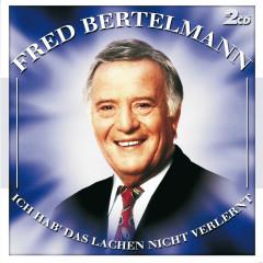Ich hab' das Lachen nicht verlernt - Fred Bertelmann