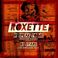 Speak to Me - Roxette