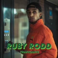 Traficante - Ruby Rodd