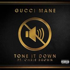 Tone it Down (feat. Chris Brown) - Gucci Mane, Chris Brown