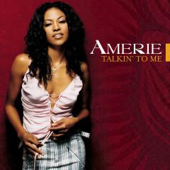 Talkin' to Me (Remixes) - Amerie