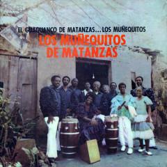 El Guaguancó de Matanzas (Remasterizado) - Los Munẽquitos de Matanzas