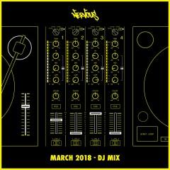 Nervous March 2018 - DJ Mix - Various Artists