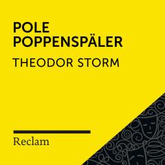 Storm: Pole Poppenspäler (Reclam Hörbuch) - Reclam Hörbücher, Matthias Wiebalck, Theodor Storm