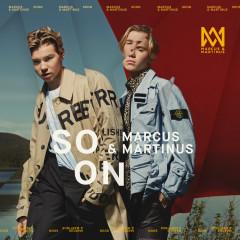 SOON - Marcus & Martinus