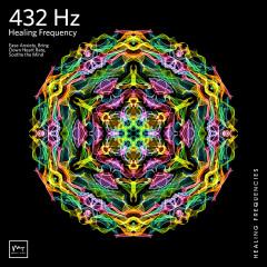 432 Hz Deep Healing - Miracle Tones