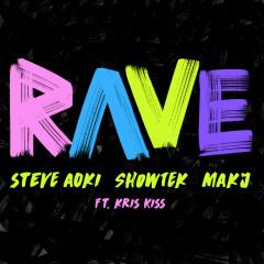 Rave - Steve Aoki, Showtek, MAKJ, Kris Kiss