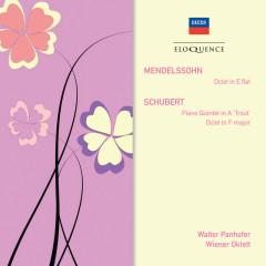 Mendelssohn: Octet; Schubert: Piano Quintet in A -
