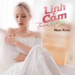 Linh Cảm Tim Em (Single) - Ngọc Kara