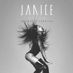 Queen (Acoustic Version) - Janice