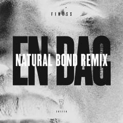 En dag (Natural Bond Remix) - Finess,PeeWee,Thomas Rusiak,Petter,Eye-N-I