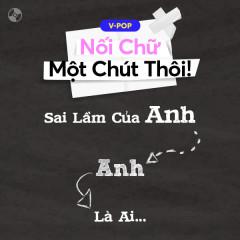 Nối Chữ Một Chút Thôi - Various Artists