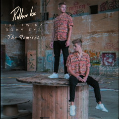 Rather Be (The Remixes) - The Twinz, Romy Dya
