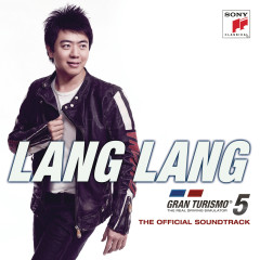Gran Turismo 5 (Original Game Soundtrack) - Lang Lang