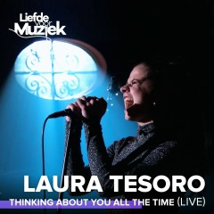 Thinking About You All The Time (Live) - Laura Tesoro