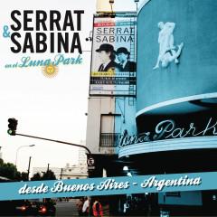 Serrat & Sabina (En El Luna Park - Argentina) - Joan Manuel Serrat, Joaquín Sabina