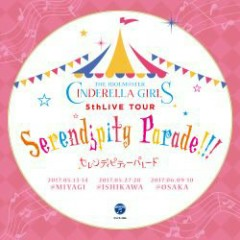 THE IDOLM@STER CINDERELLA GIRLS 5thLIVE TOUR Serendipity Parade!!! Kaijou Original CD 2