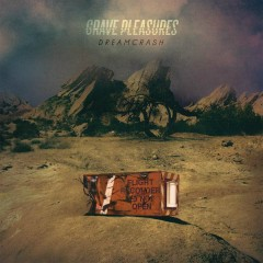 Dreamcrash - Grave Pleasures