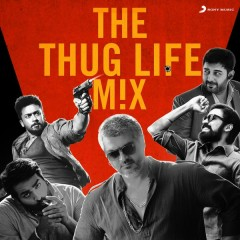 The Thug Life Mix