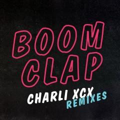 Boom Clap (Remixes) - Charli XCX