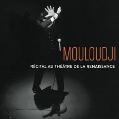 Récital au theấtre de la renaissance - Mouloudji
