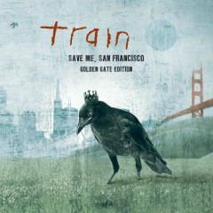 Save Me, San Francisco (Golden Gate Edition) - Train