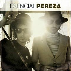 Esencial Pereza - Pereza