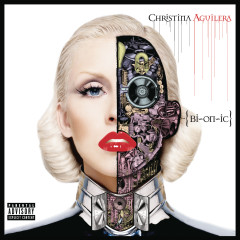 Bionic (Deluxe Version) - Christina Aguilera