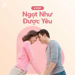 Ngọt Như Được Yêu - Various Artists