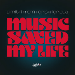 Music Saved My Life - Dimitri From Paris, Fiorious