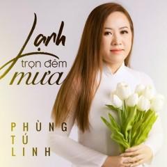 Lạnh Trọn Đêm Mưa (EP) - Phùng Tú Linh