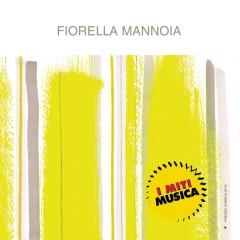 Fiorella Mannoia - I Miti - Fiorella Mannoia