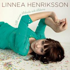 Till mina älskade och älskare - Linnea Henriksson