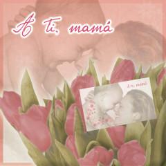 A ti, Mama - Various Artists