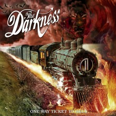 One Way Ticket to Hell... and Back (Deluxe Edition) - The Darkness