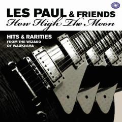 How High the Moon: Hits & Rarities, Pt. 3 - Les Paul