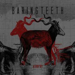 Atrophy - Baring Teeth