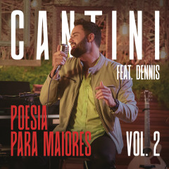 Poesia Para Maiores, Vol. 2 - Cantini, Dennis