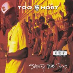 Shorty The Pimp - Too $hort