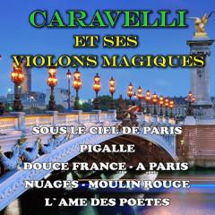Caravelli et ses violons magiques - Caravelli