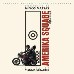 Amerika Square (Original Motion Picture Soundtrack) - Minos Matsas