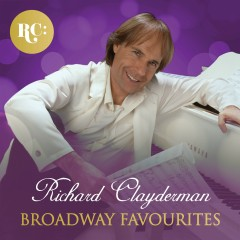 Broadway Favourites - Richard Clayderman